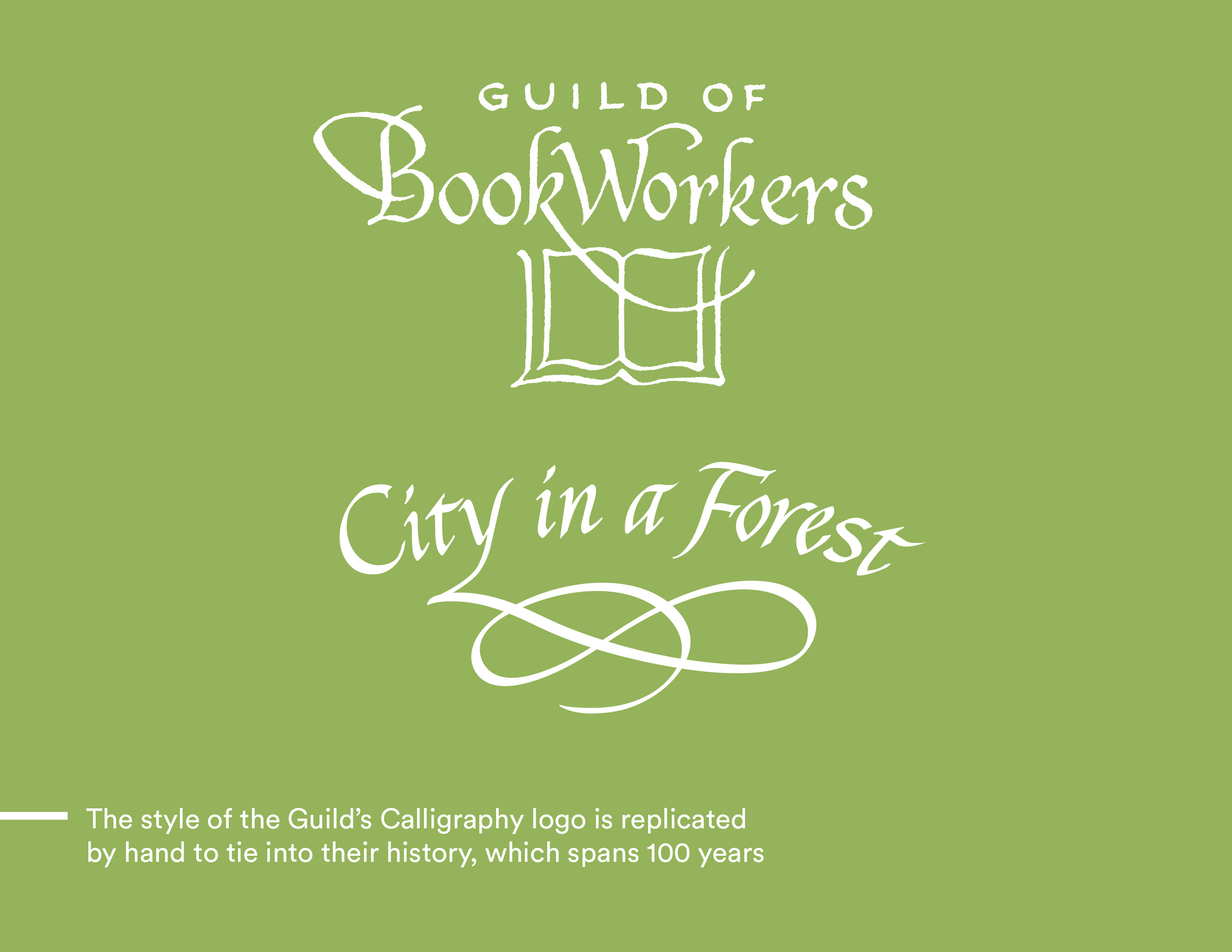 A green background with white calligraphy and flourishes creating a book drawn with scroll-lines. Text reads Guild of Book Workers - City in a Forest.